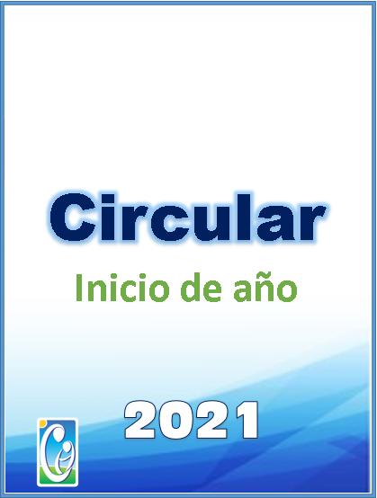 Aquí encontrará la circular de inicio de año 2021