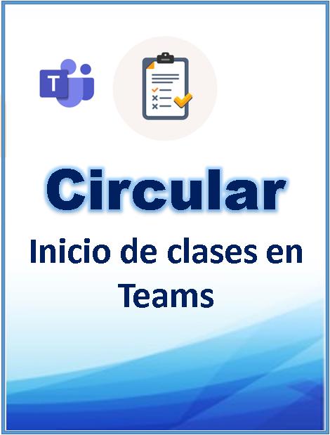 Circular Inicio de clases en Microsoft Teams